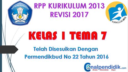 RPP Kelas 1 Tema 7 Kurikulum 2013 Revisi 2017