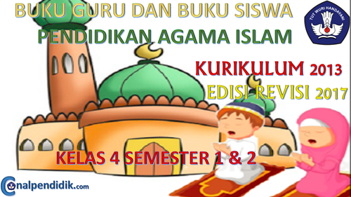 Download buku PAI Kelas 4 Kurikulum 2013 Revisi 2017