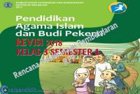 Download RPP PAI SD kelas 3 Semester 1 kurikulum 2013 revisi 2018