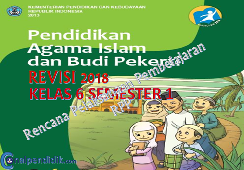 Download RPP PAI SD kelas 6 Semester 1 kurikulum 2013 revisi 2018