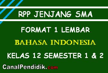 RPP Bahasa Indonesia 1 Lembar Kelas XII