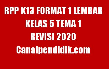 RPP 1 Lembar Kelas 5 Tema 1 K13 Revisi 2020
