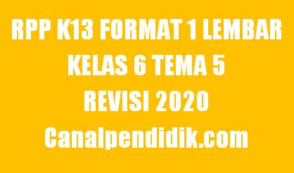 RPP 1 Lembar Kelas 6 Tema 5 K13 Revisi 2020