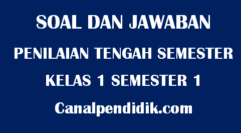 Soal UTS Tematik Kelas 1 Semester 1 TP 2020/2021