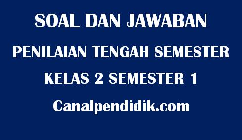 Soal UTS Tematik Kelas 2 Semester 1 TP 2020/2021