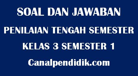 Soal UTS Tematik Kelas 3 Semester 1 TP 2020/2021