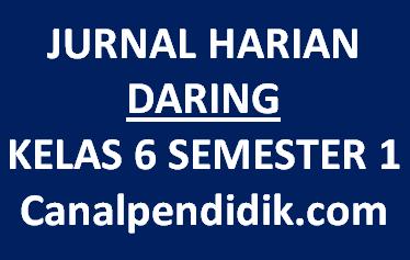 Jurnal Harian Daring Kelas 6 Semester 1