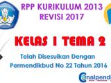 RPP Kelas 1 Tema 2 Kurikulum 2013 Revisi 2017
