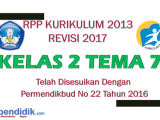 RPP Kelas 2 Tema 7 Kurikulum 2013 Revisi 2017