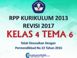RPP Kelas 4 Tema 6 Kurikulum 2013 Revisi 2017