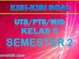Kisi-kisi PTS Kelas 5 Semester 2