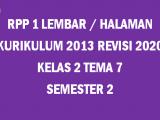 RPP Kelas 2 Tema 7 K13 Revisi 2020 Format 1 Lembar
