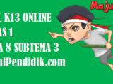 Soal Kelas 1 Tema 8 Subtema 3