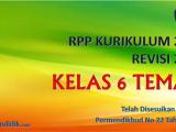 RPP Kelas 6 Tema 3 Kurikulum 2013 Revisi 2018