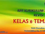 RPP Kelas 6 Tema 4 Kurikulum 2013 Revisi 2018