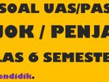 Soal UAS PJOK Kelas 6 Semester 1 K13