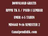 RPPH TK A / PAUD 1 Lembar Umur 4-5 Tahun Minggu 9-17 Semester 2